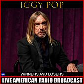 Winners And Losers (Live) di Iggy Pop