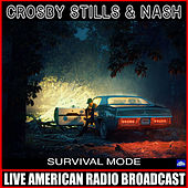 Survival Mode (Live) de Crosby, Stills and Nash