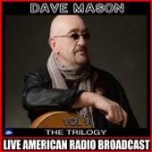 The Trilogy Vol 1 (Live) von Dave Mason