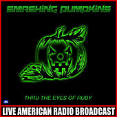Thru the Eyes of Ruby (Live) de Smashing Pumpkins