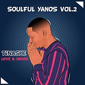 Love & House (Soulful Yanos Vol. 2) by Tinashe
