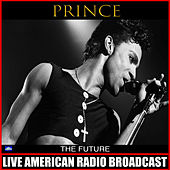 The Future (Live) by Prince