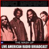 The Mash Up (Live) von Bad Brains
