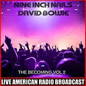 The Becoming Vol. 2 (Live) by Nine Inch Nails