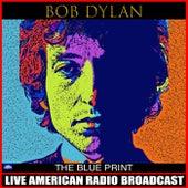The Blue Print (Live) de Bob Dylan