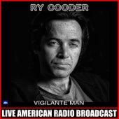 Vigilante Man (Live) von Ry Cooder