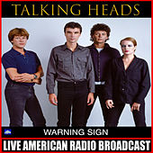 Warning Sign (Live) de Talking Heads