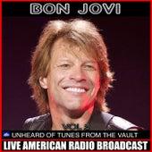 Un Heard Of Tunes From The Vault Vol 3 (Live) by Bon Jovi