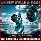 Unite The Nations Vol 2 de Crosby, Stills and Nash