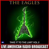 Take it to the Limit Vol. 2 (Live) de Eagles