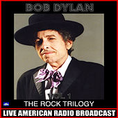 The Rock Trilogy Vol 1 (Live) de Bob Dylan
