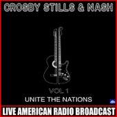 Unite The Nations Vol 1 (Live) de Crosby, Stills and Nash