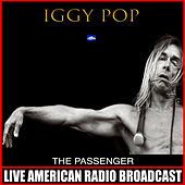 The Passenger (Live) by Iggy Pop