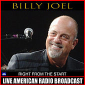 Right From The Start (Live) de Billy Joel