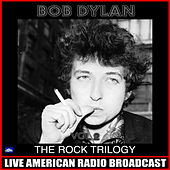 The Rock Trilogy Vol 2 (Live) de Bob Dylan