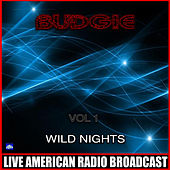 Wild Night Vol 1 (Lived) by Budgie