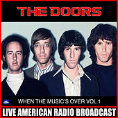 When The Music's Over Vol. 1 (Live) by The Doors