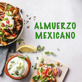 Almuerzo Mexicano by Various Artists