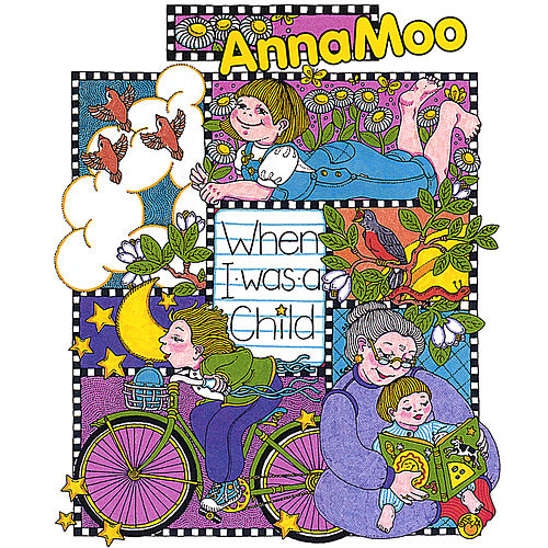 When I Was A Child by Anna Moo
