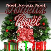 Noël Joyeux Noel by La Compagnie Créole, Becky Lee Beck, The Beach Boys, Jim Eanes, Augie Rios, Denny Chew