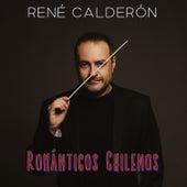 Románticos Chilenos de René Calderón