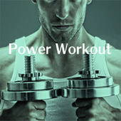 Power Workout by Various Artists