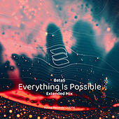 Everything Is Possible by Los Beta 5