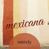 Mexicana von Wendy