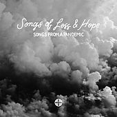 Songs of Loss and Hope (Songs from a Pandemic) de Christ Church East Bay