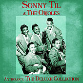 Anthology: The Deluxe Collection (Remastered) de The Orioles