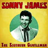 The Southern Gentleman (Remastered) by Sonny James