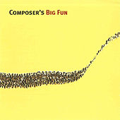 Composer's Big Fun by Various Artists