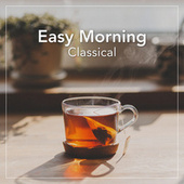 Easy Morning Classical von Various Artists