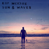 Sun & Waves by Kip Moore