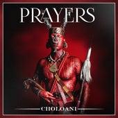 Choloani by Prayers