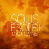 Sous le Soleil d'Automne von Various Artists