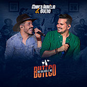 Na Balada e no Buteco de Marco Aurélio & Bueno