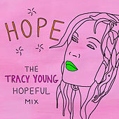 Hope (Tracy Young Hopeful Mix) de Cyndi Lauper