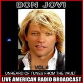 Unheard Of Tunes From The Vault Vol 5 by Bon Jovi
