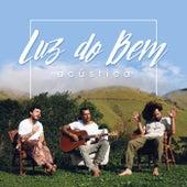 Luz Do Bem (Acústico) de Big Up