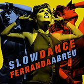 Slow Dance by Fernanda Abreu