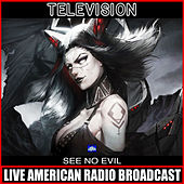 See No Evil (Live) de Television