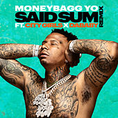Said Sum (Remix) by Moneybagg Yo