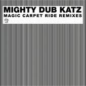 Magic Carpet Ride Remixes by Mighty Dub Katz