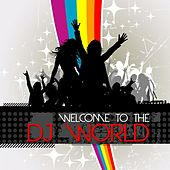 Welcome to the DJ World de Various Artists