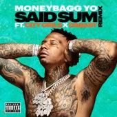 Said Sum (Remix) de Moneybagg Yo