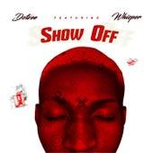Show Off de Dotzee