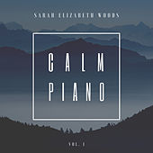 Calm Piano, Vol 1 de SarahElizabeth Woods