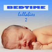 Bedtime Lullabies 2 by Bedtime Lullabies