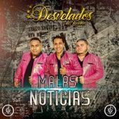 Malas Noticias by Desvelados de Tijuana